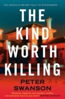 The Kind Worth Killing - Peter Swanson