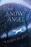 The Snow Angel - Lauren St John