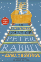 The Spectacular Tale of Peter Rabbit - Emma Thompson