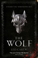 The Wolf: Under the Northern Sky 1 - Leo Carew
