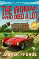 The Woman Who Died a Lot (Thursday Next 7) - Jasper Fforde