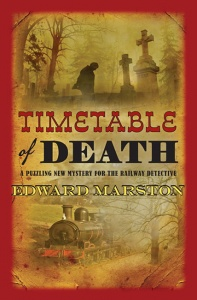 Timetable of Death (Railway Detective 12) - Edward Marston